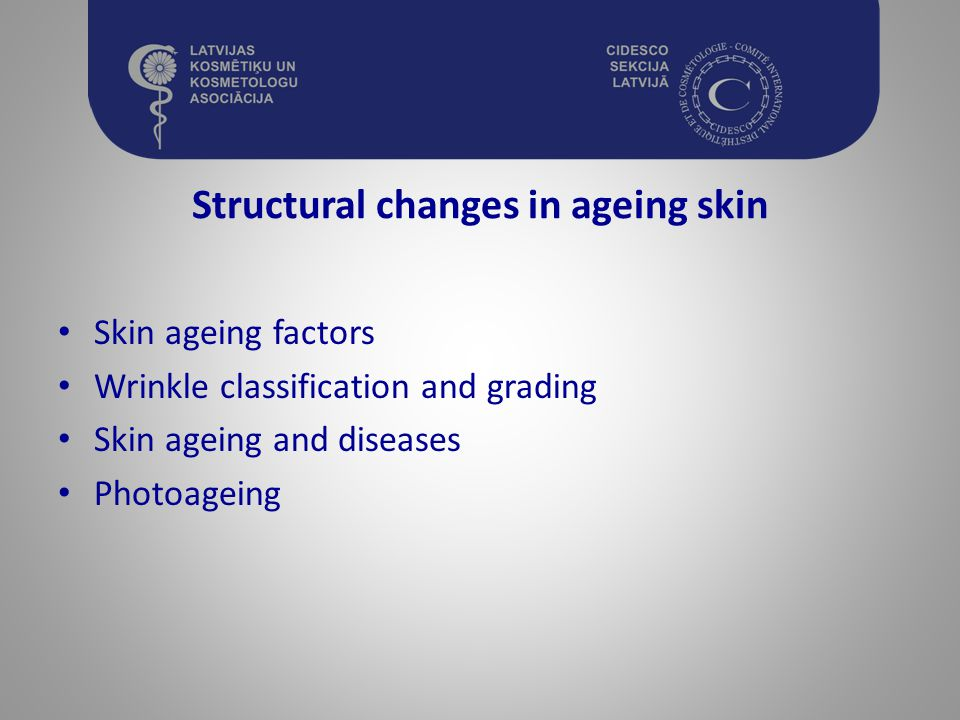 Structural changes in ageing skin