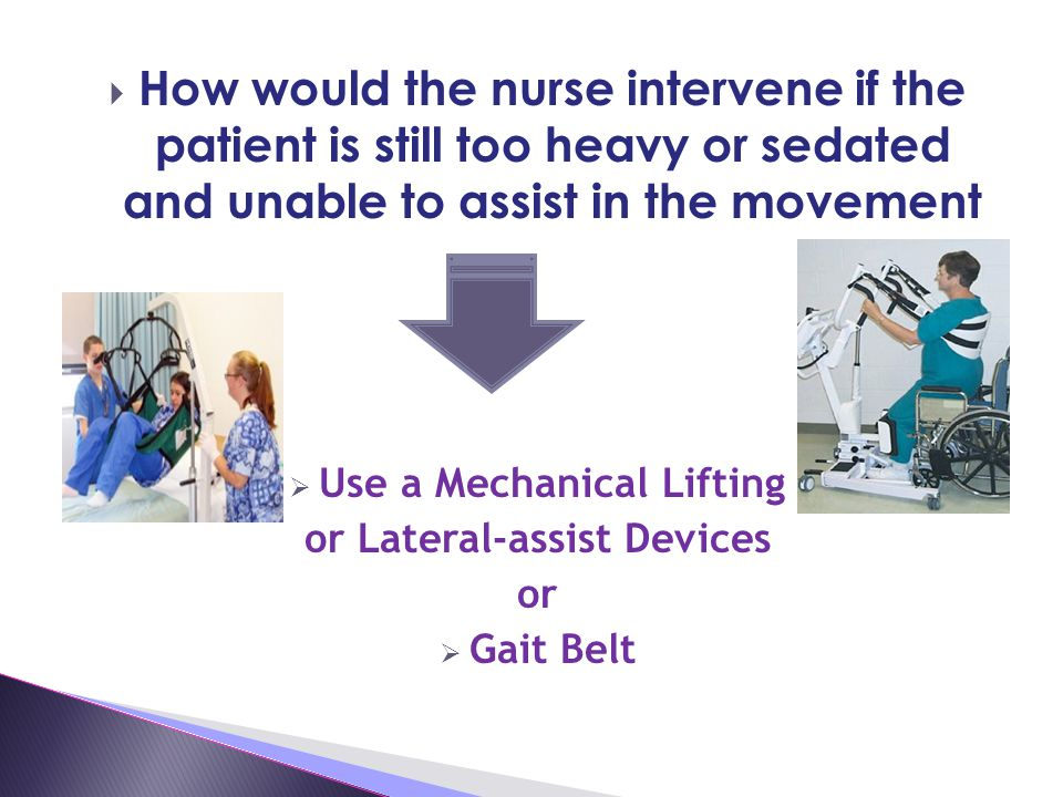 Use a Mechanical Lifting or Lateral-assist Devices