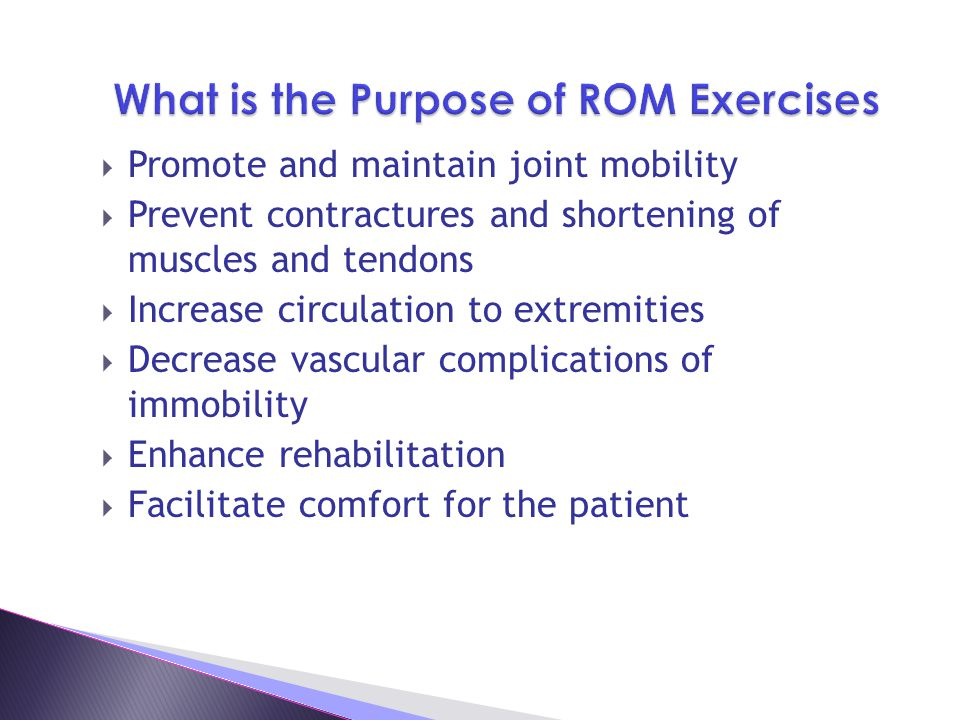 What is the Purpose of ROM Exercises