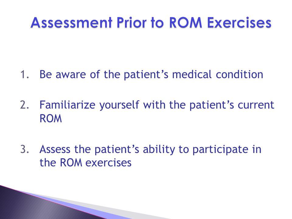 Assessment Prior to ROM Exercises