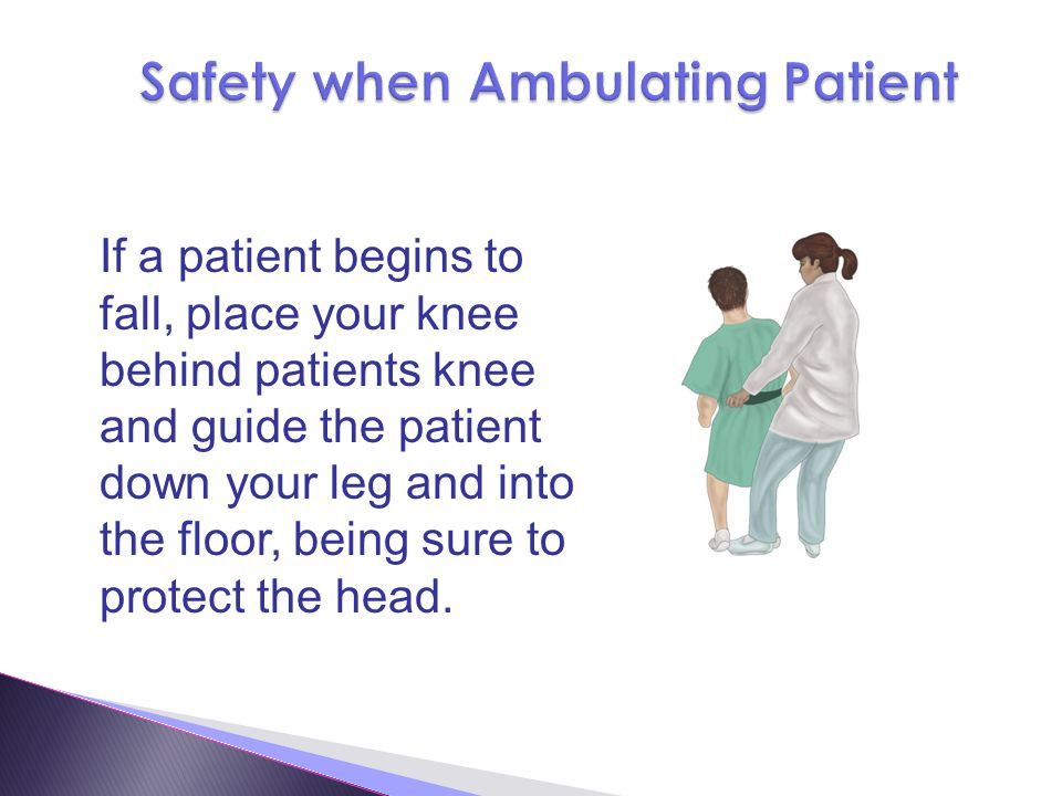 Safety when Ambulating Patient