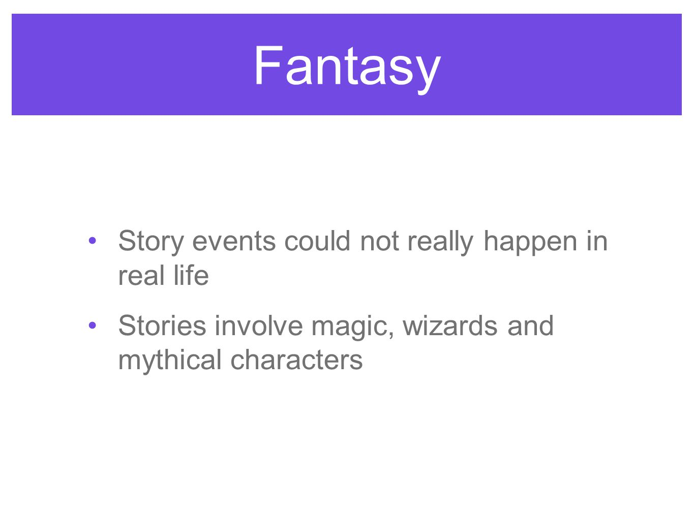 Fantasy Story events could not really happen in real life
