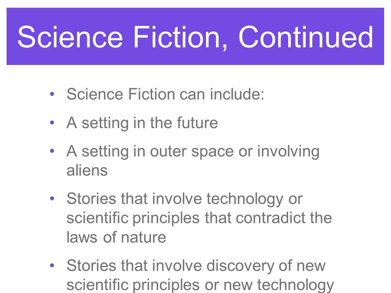 Science Fiction, Continued