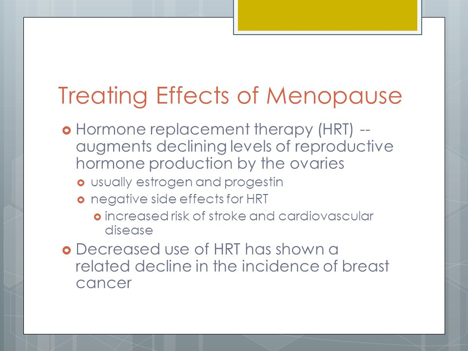 Treating Effects of Menopause