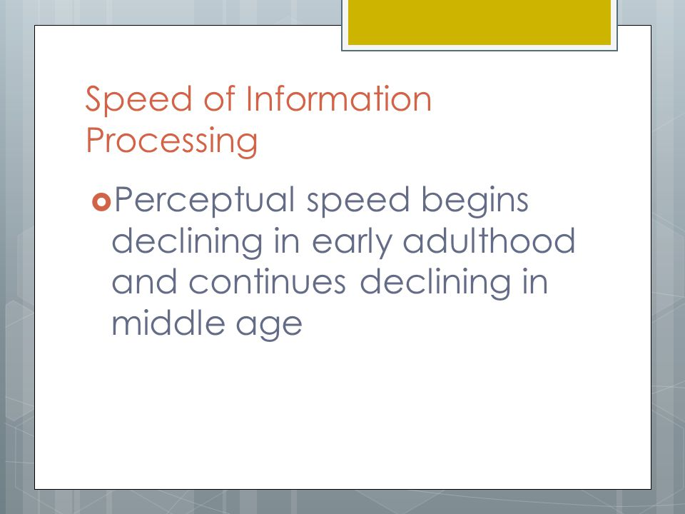 Speed of Information Processing