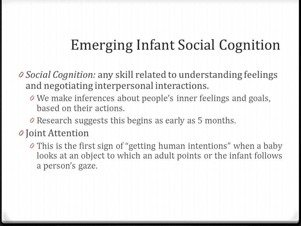 Emerging Infant Social Cognition