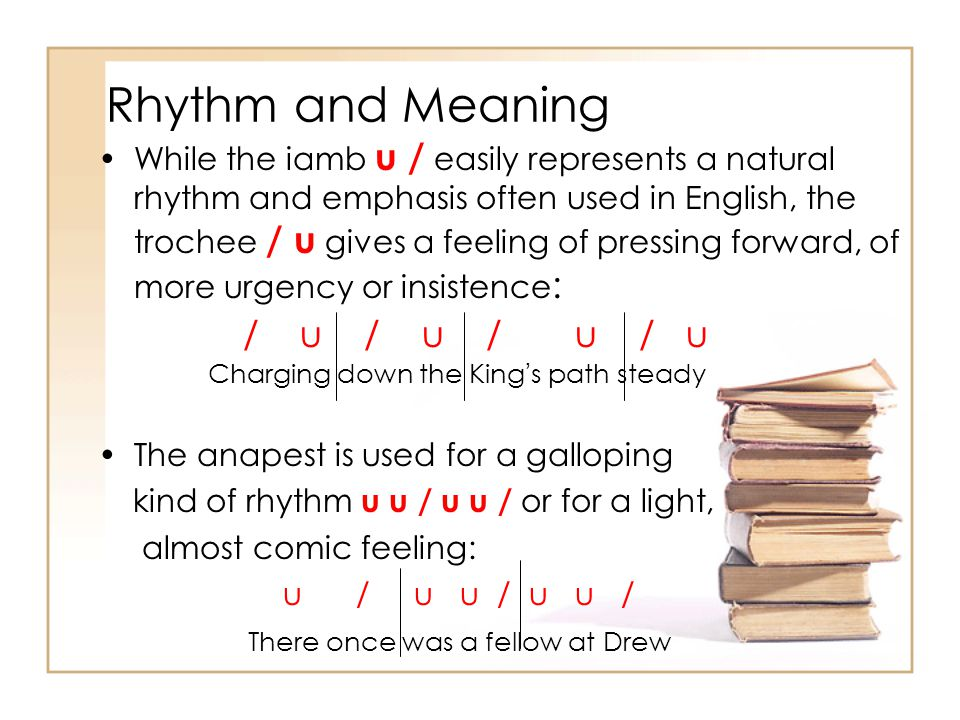 Rhythm and Meaning / u / u / u / u