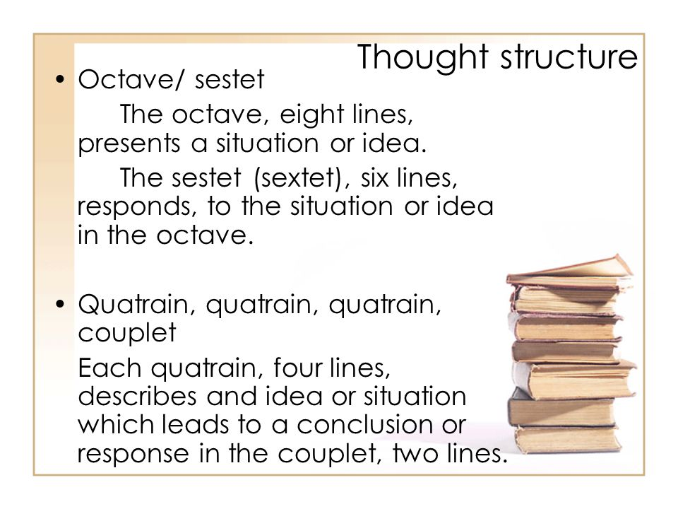Thought structure Octave/ sestet