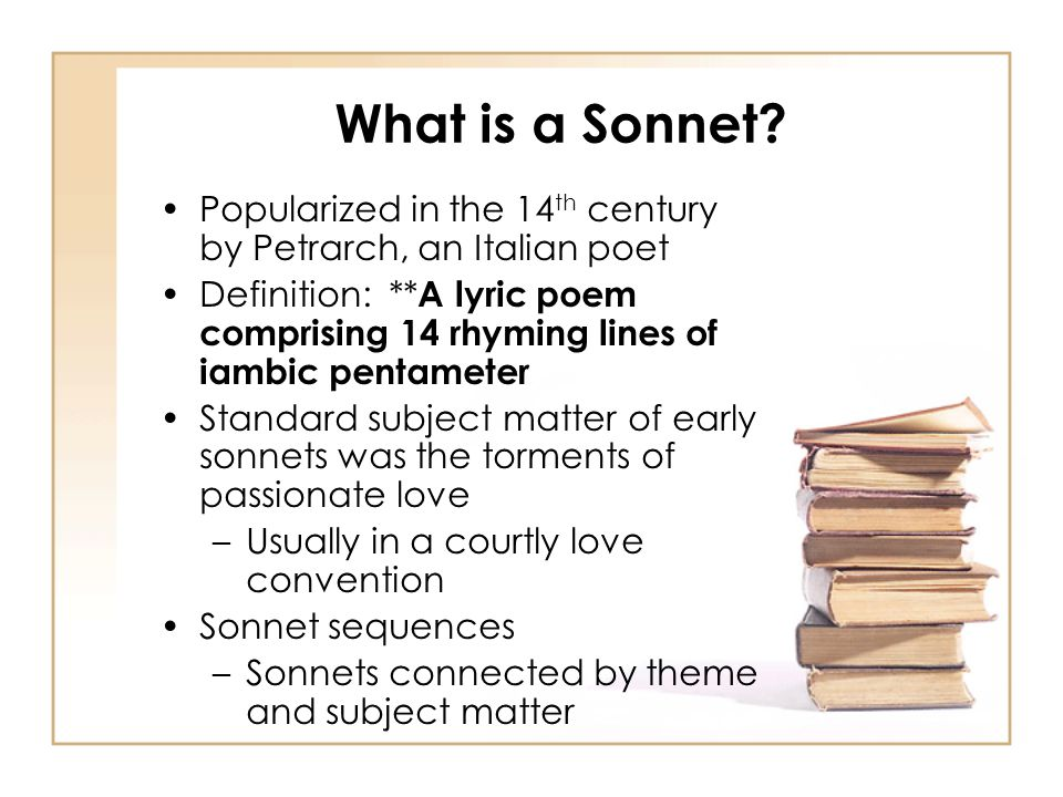 What is a Sonnet Popularized in the 14th century by Petrarch, an Italian poet.