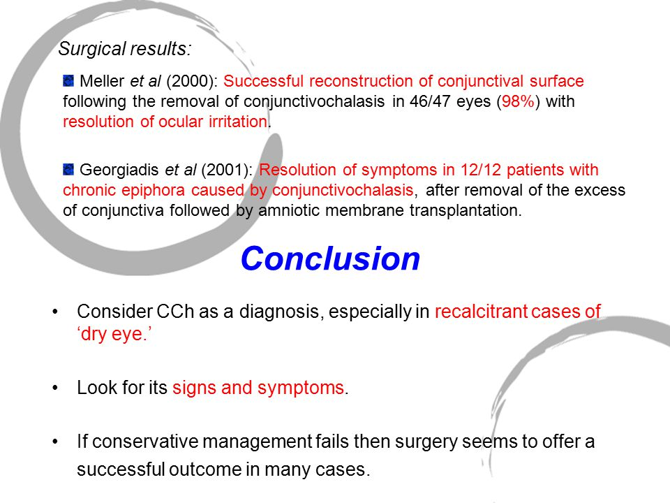 Conclusion Surgical results: