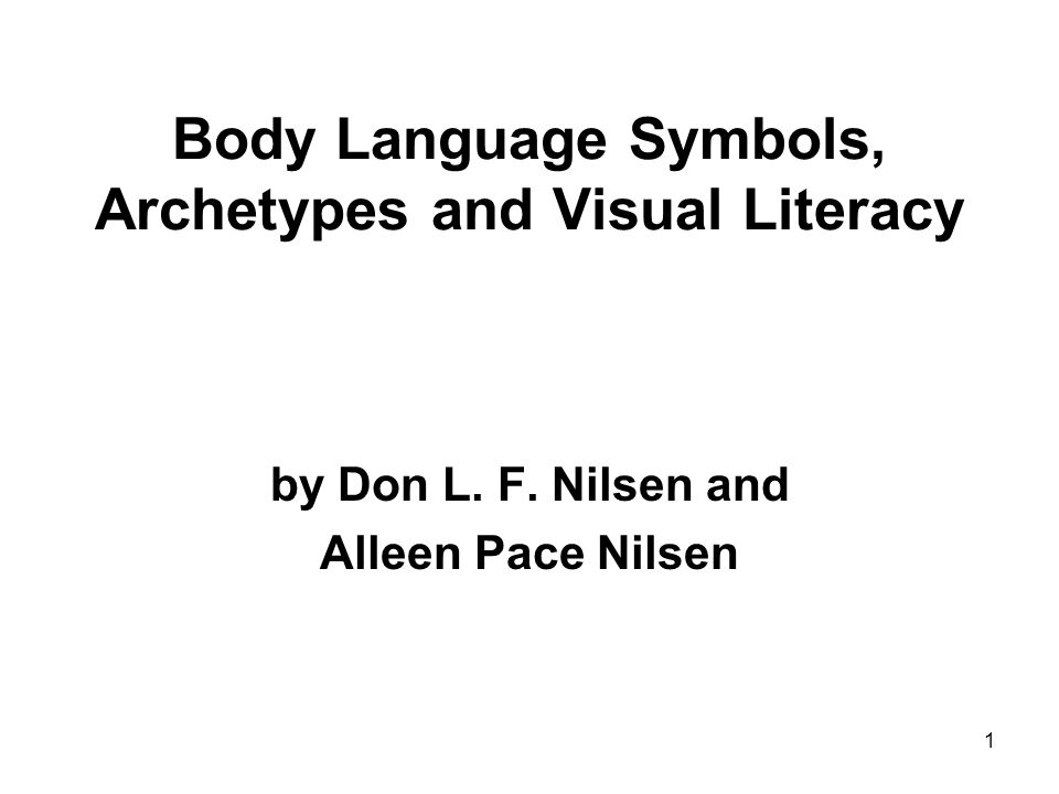 Body Language Symbols, Archetypes and Visual Literacy