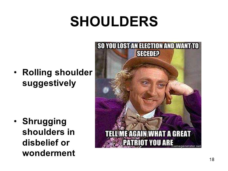 SHOULDERS Rolling shoulder suggestively