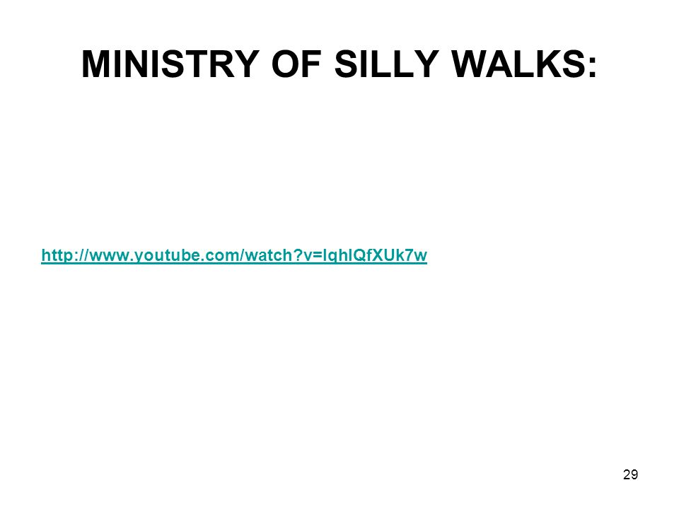 MINISTRY OF SILLY WALKS: