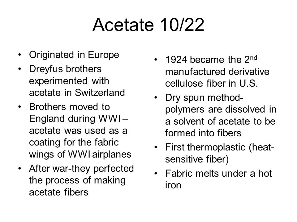 Acetate 10/22 Originated in Europe