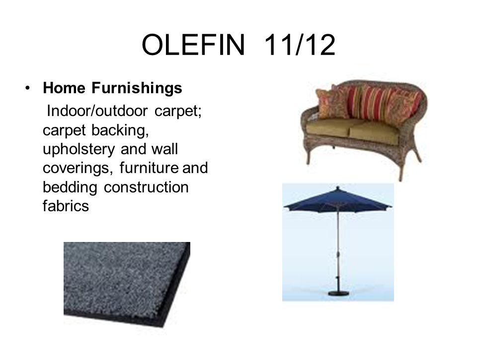 OLEFIN 11/12 Home Furnishings