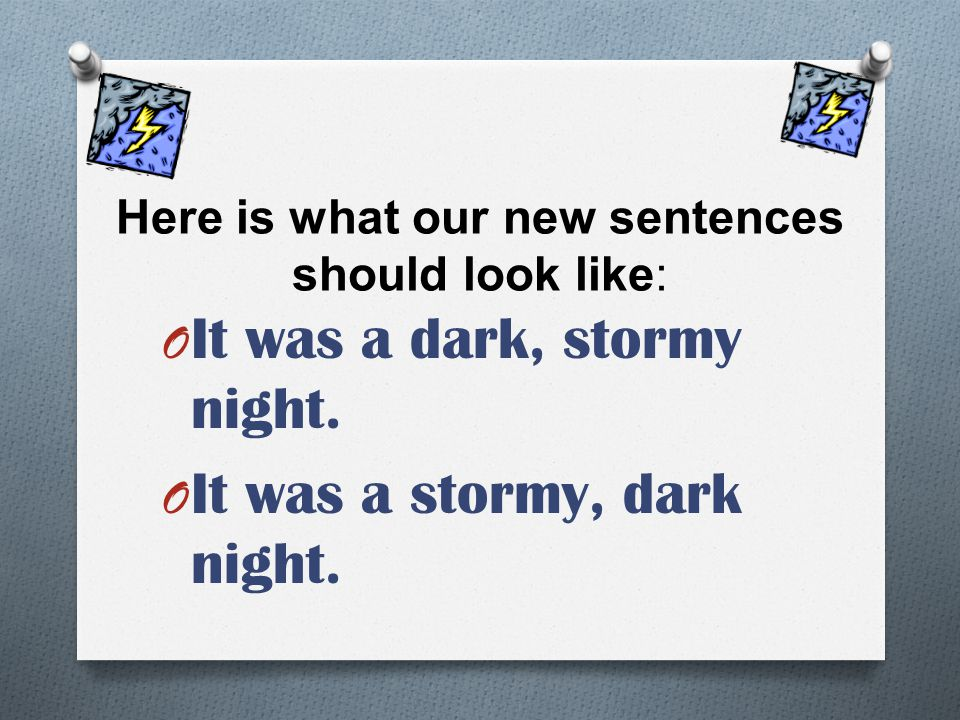Here is what our new sentences should look like: