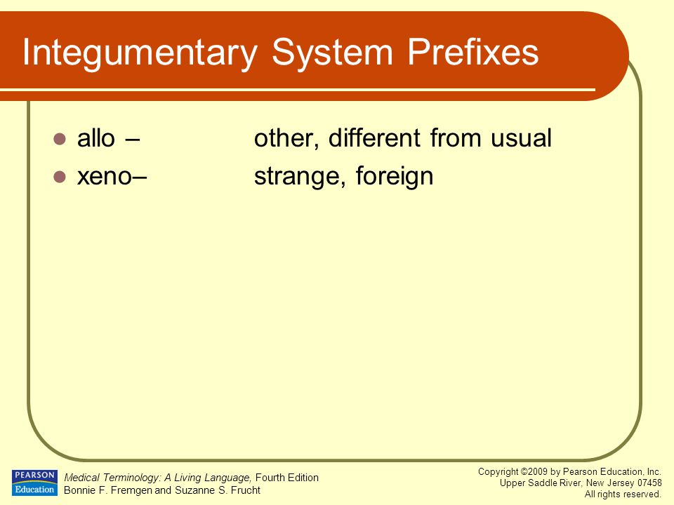 Integumentary System Prefixes