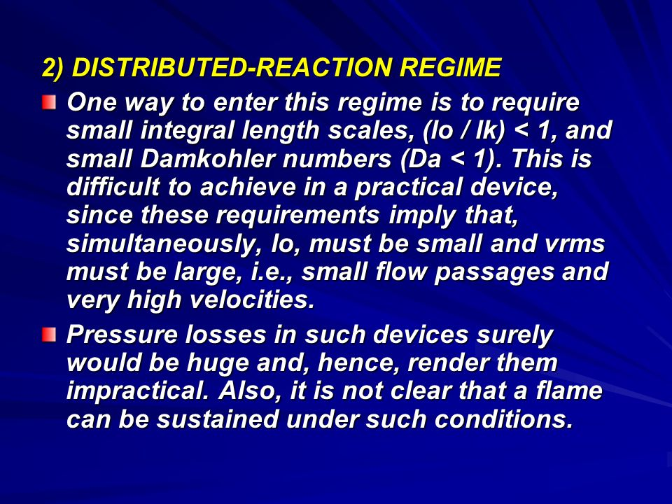 2) DISTRIBUTED-REACTION REGIME