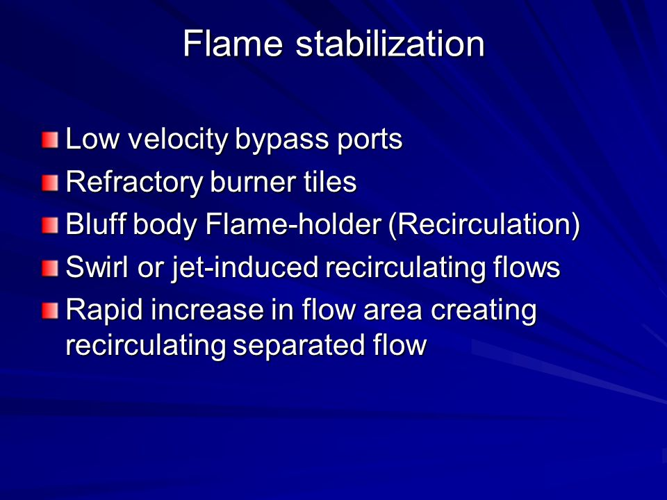 Flame stabilization Low velocity bypass ports Refractory burner tiles