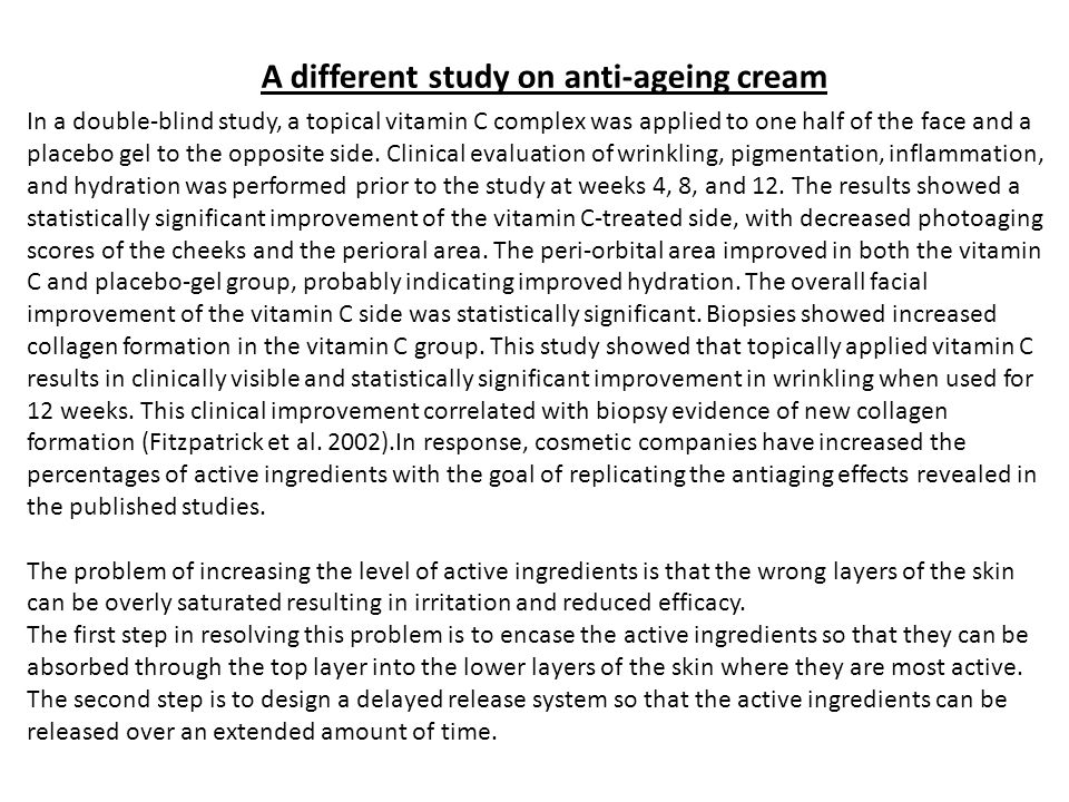 A different study on anti-ageing cream
