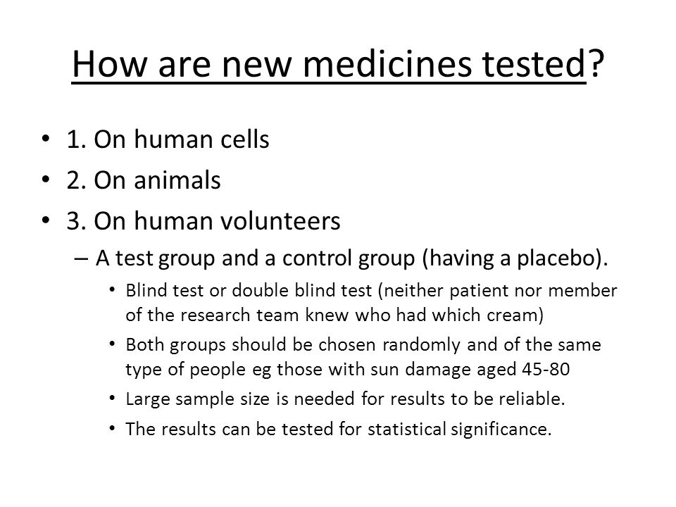 How are new medicines tested