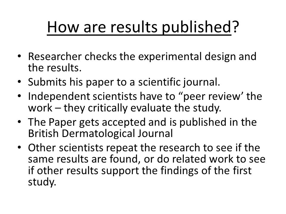 How are results published