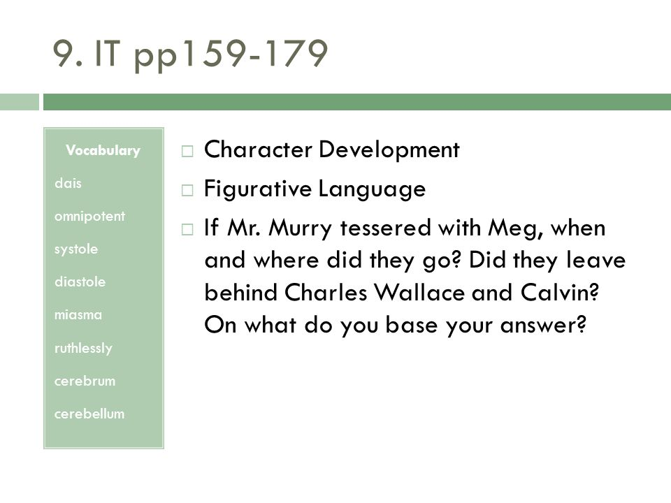 9. IT pp159-179 Character Development Figurative Language