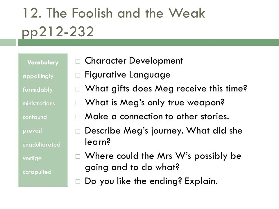 12. The Foolish and the Weak pp212-232
