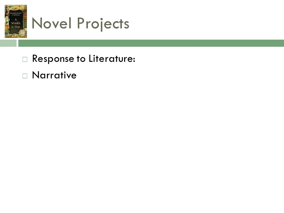 Novel Projects Response to Literature: Narrative