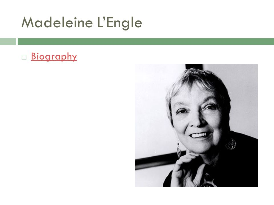 Madeleine L'Engle Biography