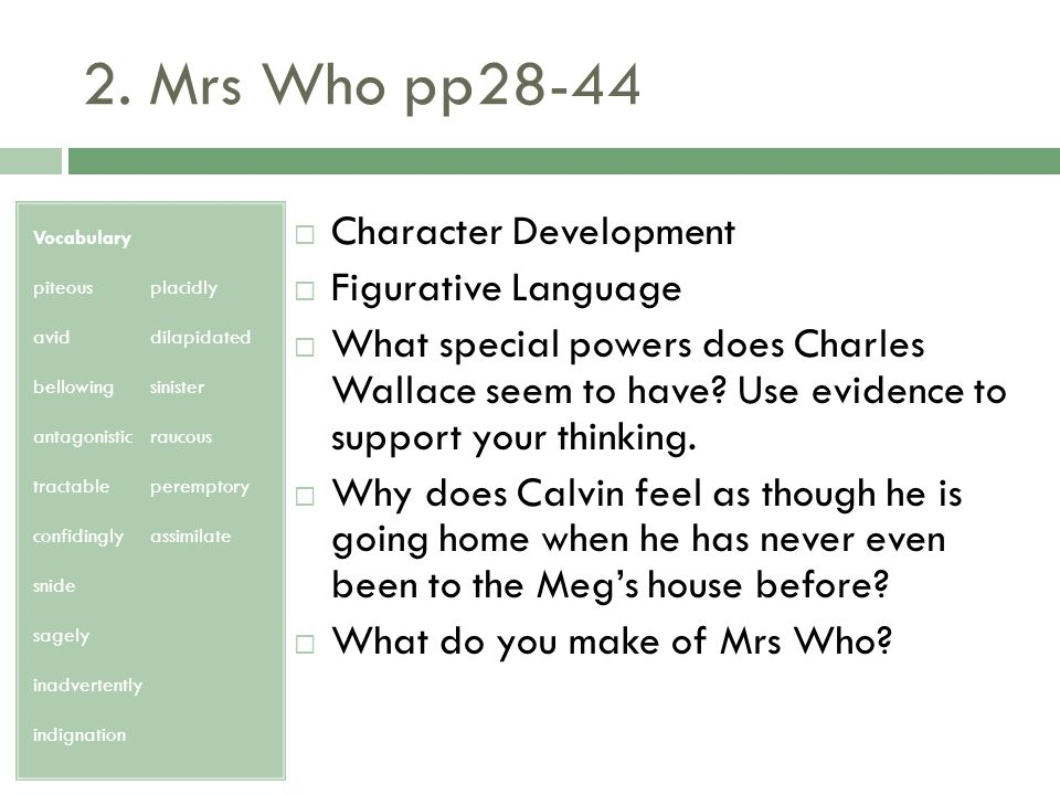 2. Mrs Who pp28-44 Character Development Figurative Language