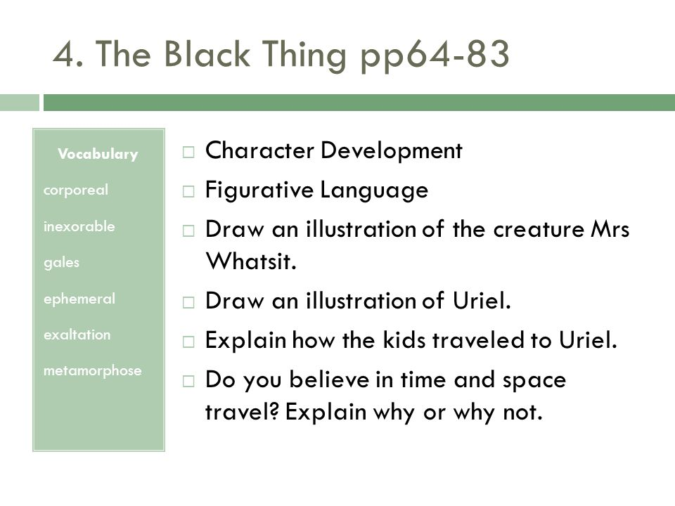 4. The Black Thing pp64-83 Character Development Figurative Language