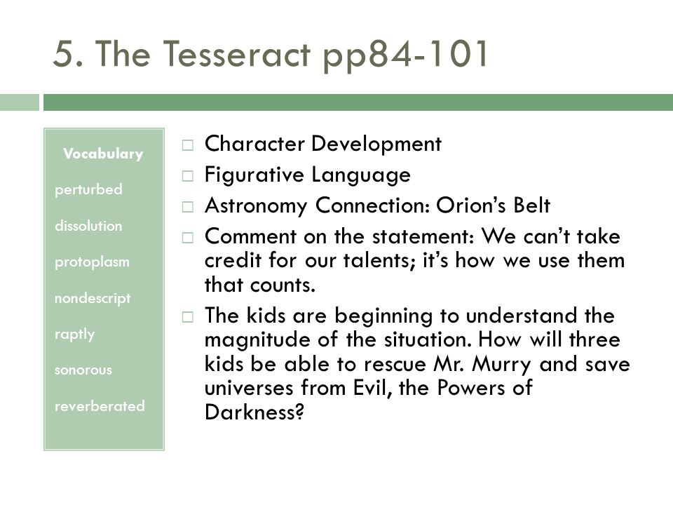 5. The Tesseract pp84-101 Character Development Figurative Language