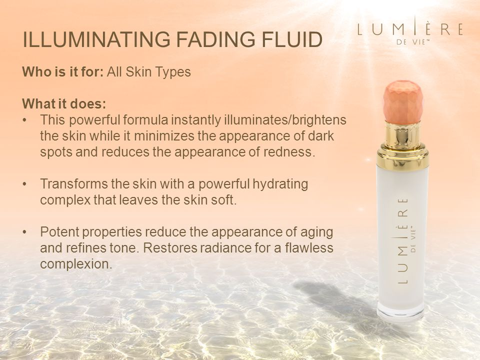 ILLUMINATING FADING FLUID