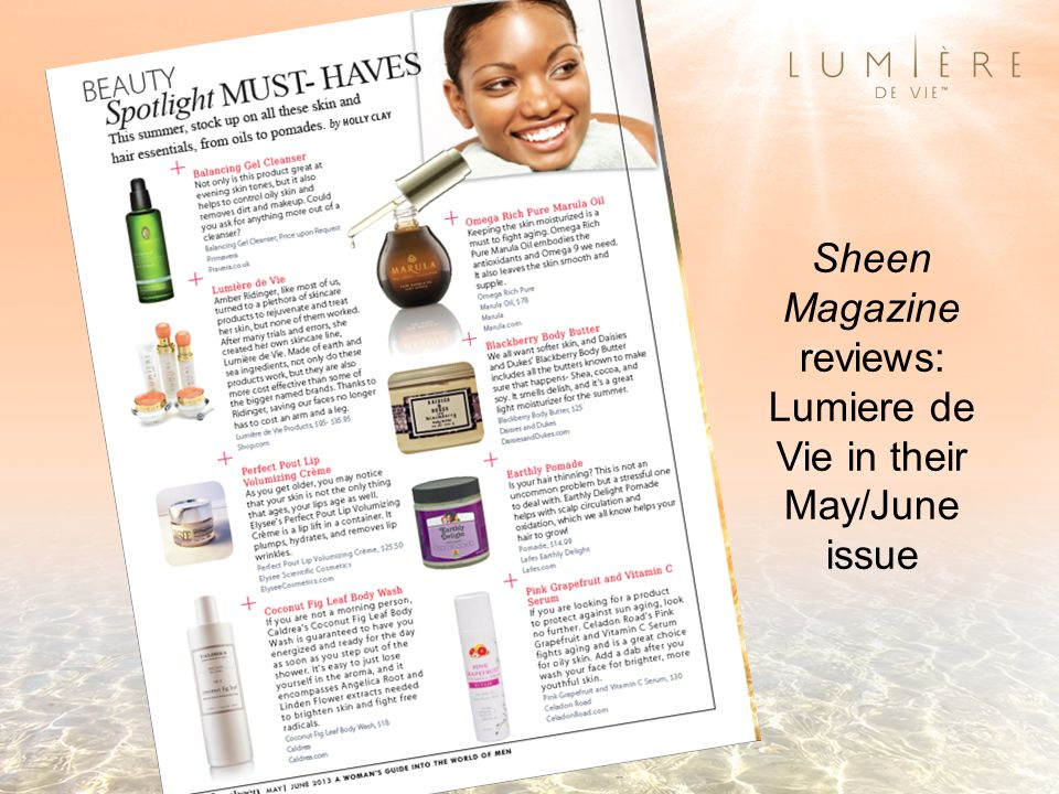 Sheen Magazine reviews: Lumiere de Vie in their May/June issue