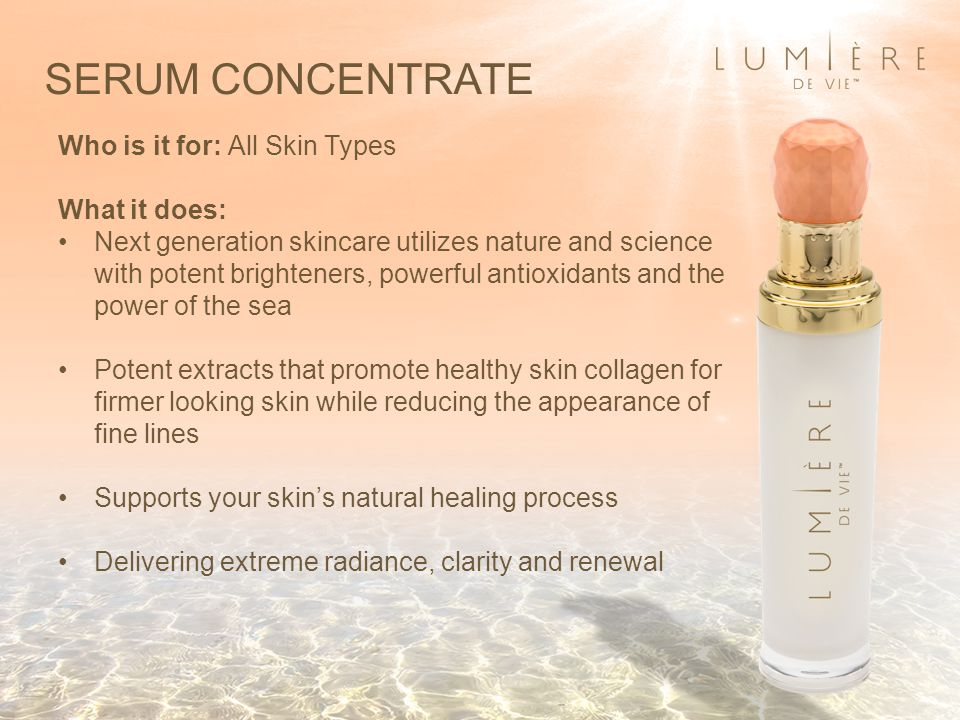 SERUM CONCENTRATE Who is it for: All Skin Types What it does: