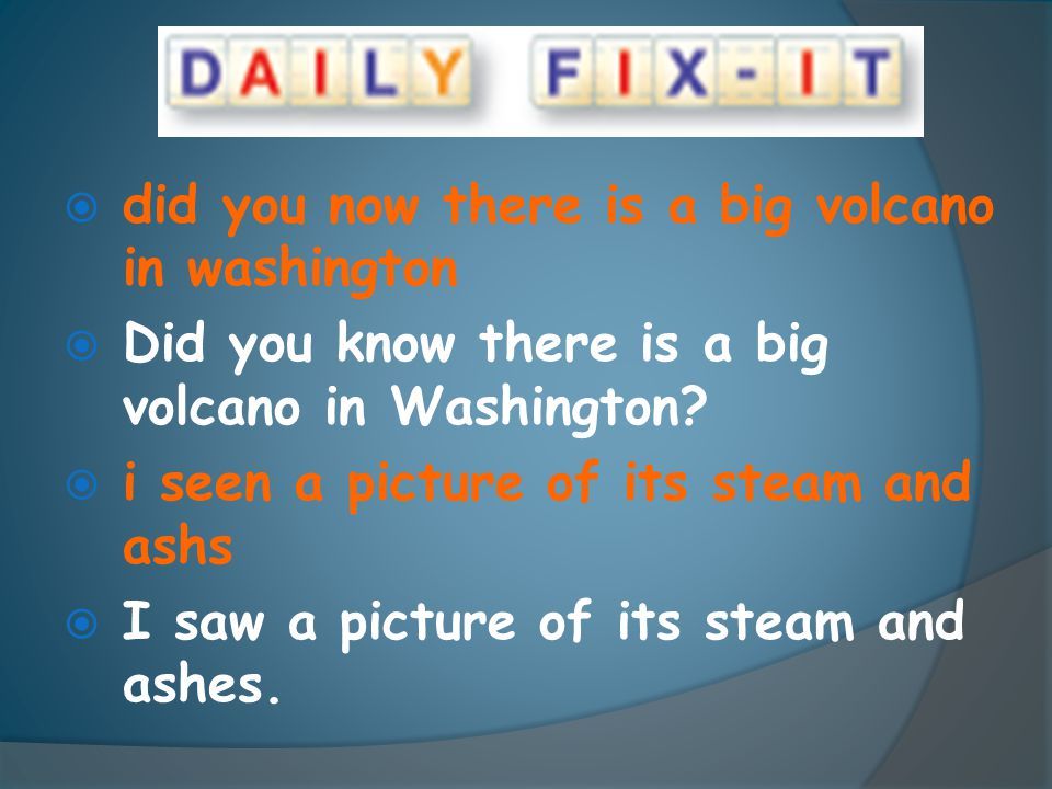did you now there is a big volcano in washington