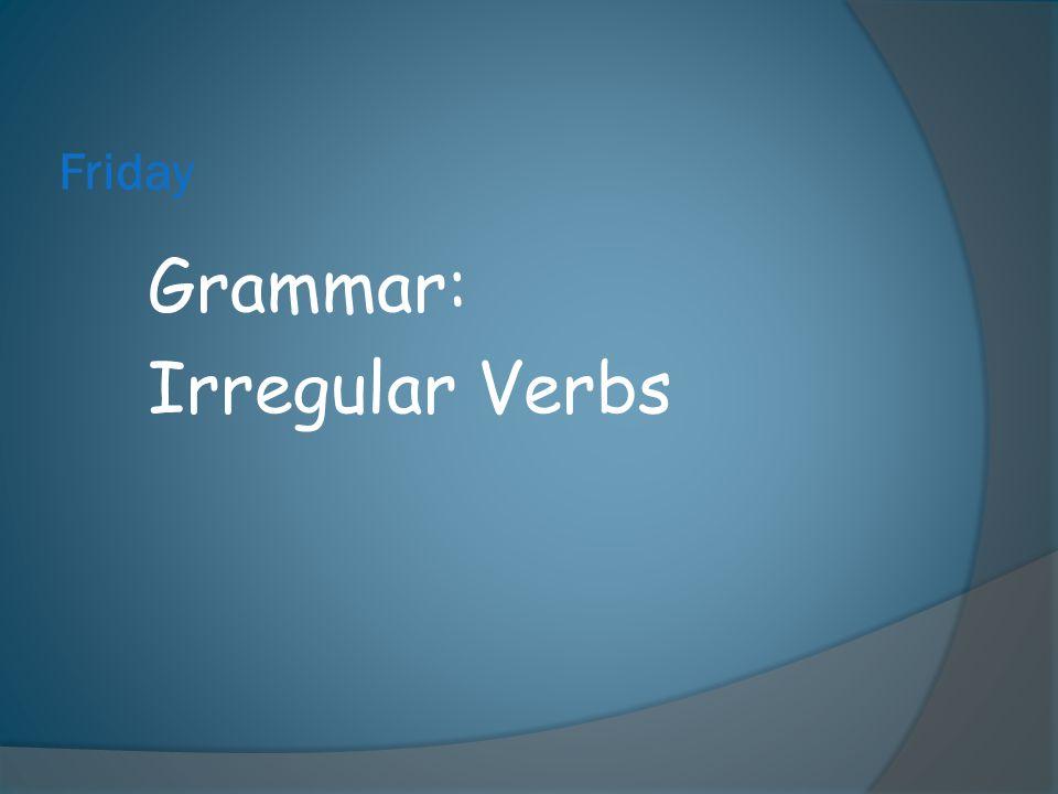 Grammar: Irregular Verbs
