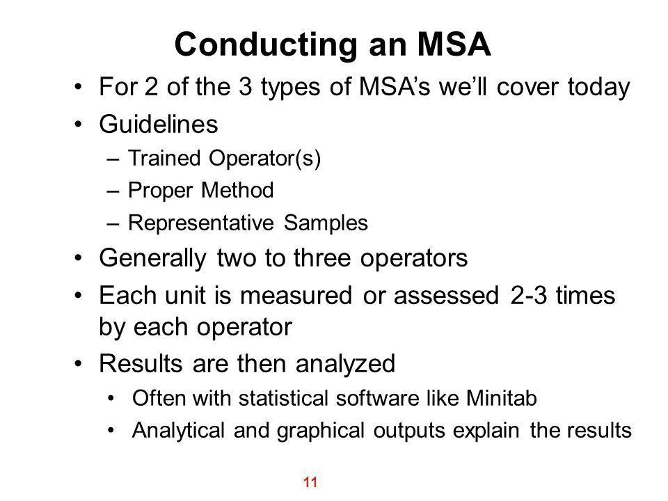 Conducting an MSA For 2 of the 3 types of MSA's we'll cover today