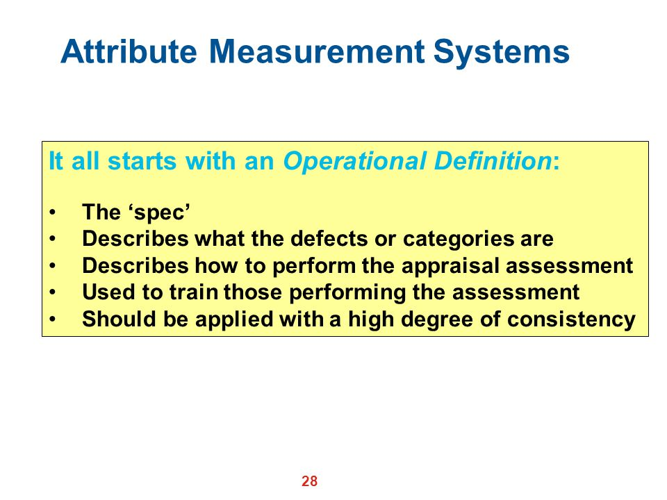 Attribute Measurement Systems