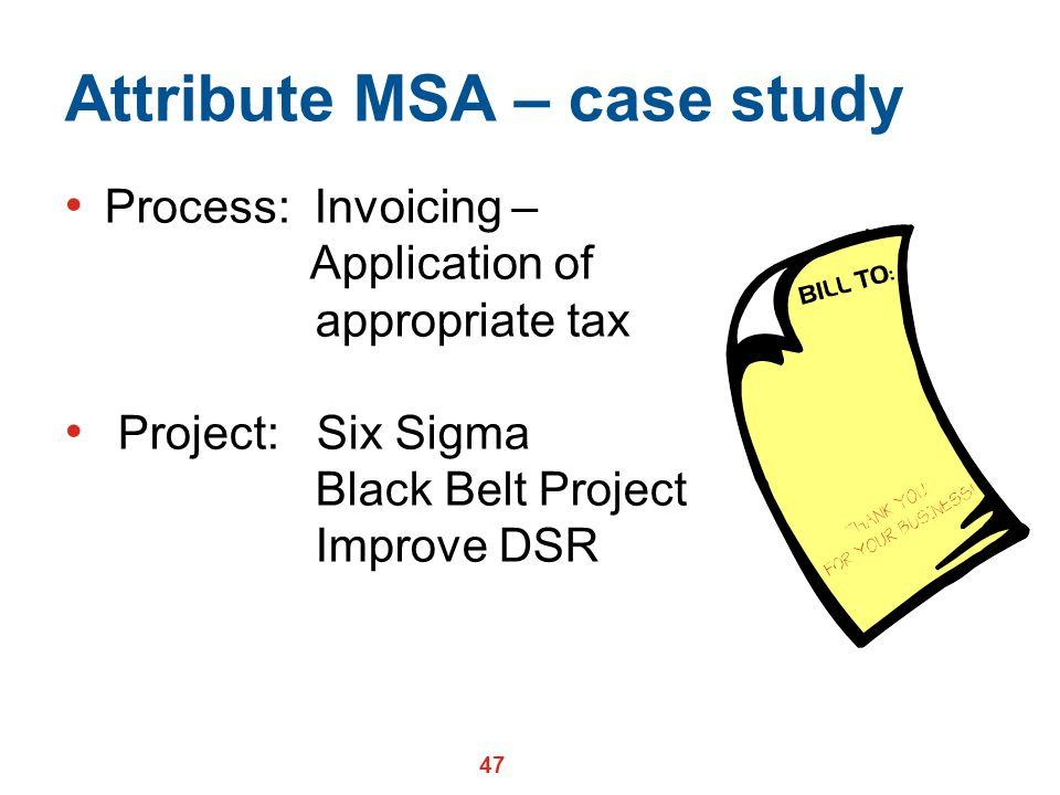 Attribute MSA – case study