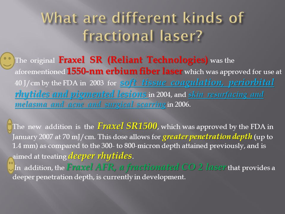 What are different kinds of fractional laser
