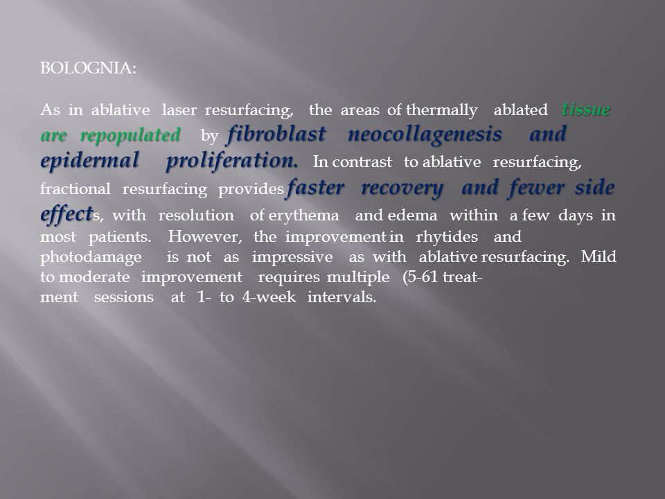 BOLOGNIA: As in ablative laser resurfacing, the areas of thermally ablated tissue.