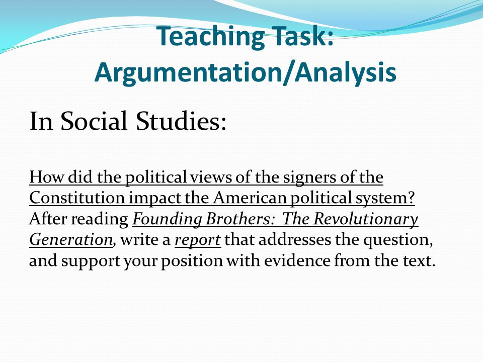 Teaching Task: Argumentation/Analysis