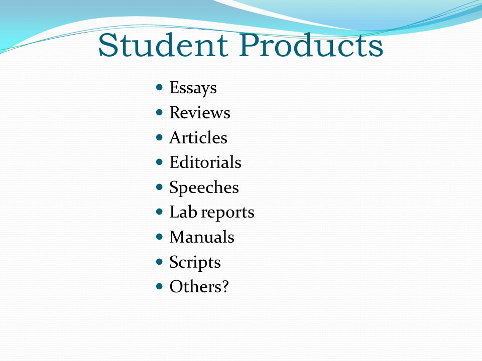 Student Products Essays Reviews Articles Editorials Speeches