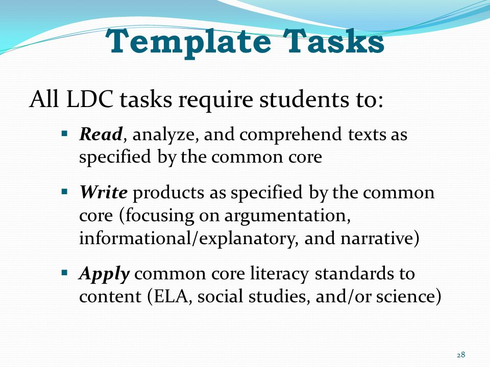 Template Tasks All LDC tasks require students to: