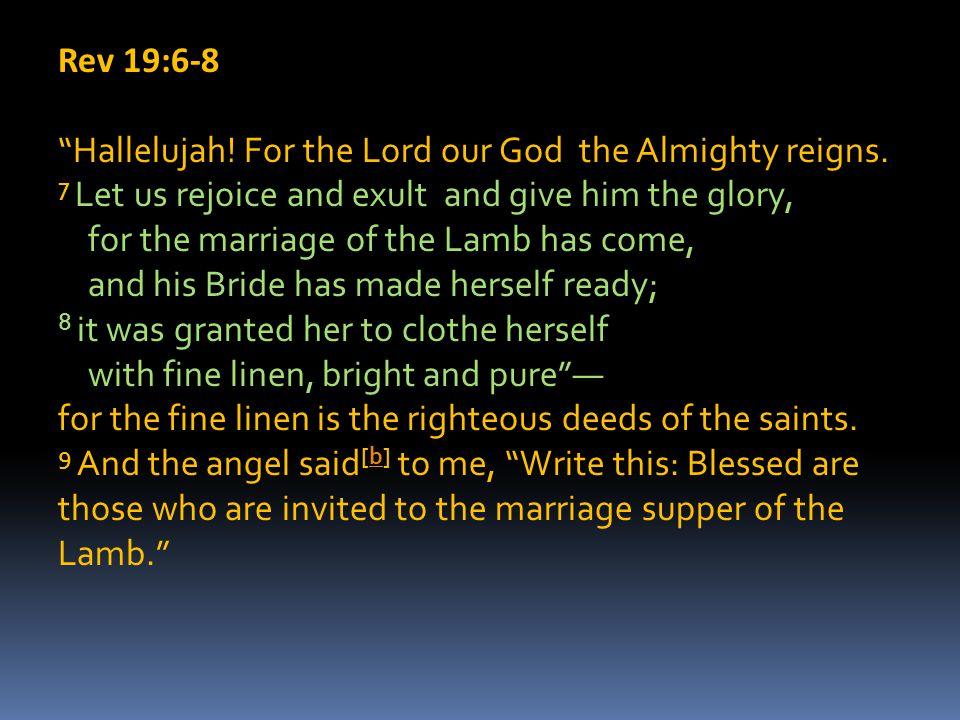 Rev 19:6-8