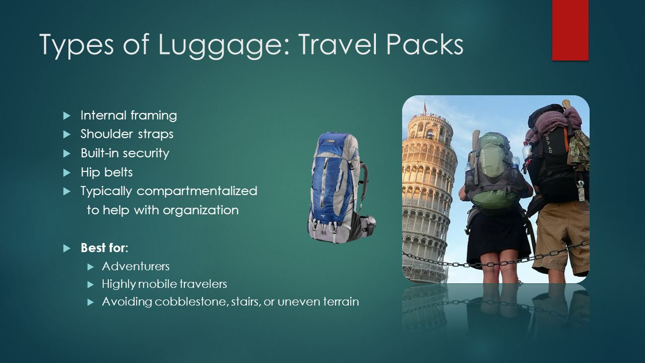 Types of Luggage: Travel Packs