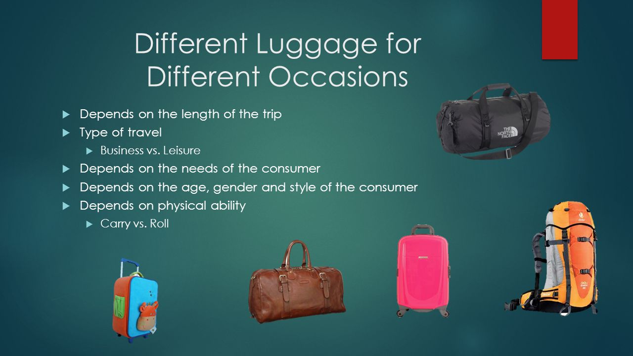 Different Luggage for Different Occasions