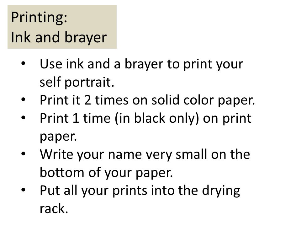 Printing: Ink and brayer